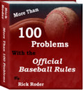 More Than 100 Problems With the Official Baseball Rules